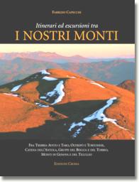 Itinerari ed escursioni tra i nostri monti