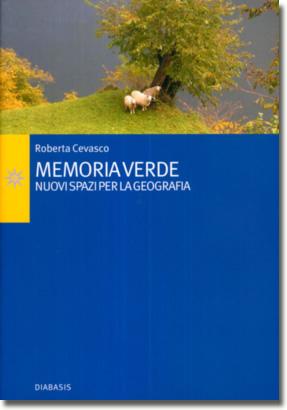 Memoria verde - Nuovi spazi per la geografia
