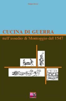 Cucina di guerra nell'assedio di Montoggio del 1547