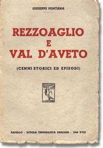 Rezzoaglio e Val d'Aveto - Cenni storici ed episodi
