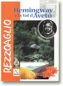 Hemingway e la Val d'Aveto